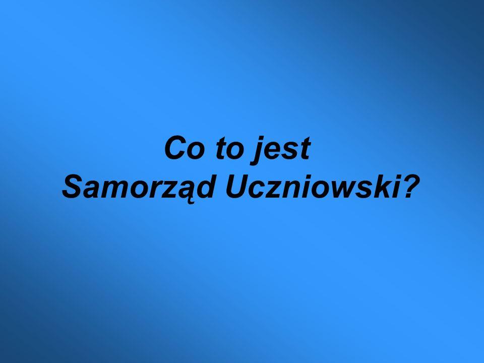 Co to jest Samorząd Uczniowski?
