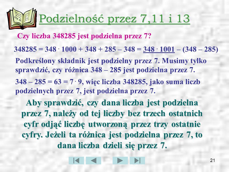 22 Podzielność przez 7,11 i 13 c.d.