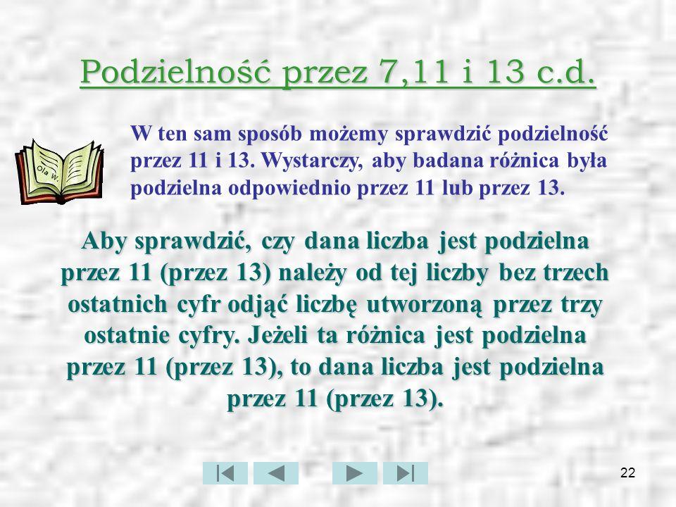 23 Podzielność przez 11(inna cecha) Czy liczba 28258527 jest podzielna przez 11.