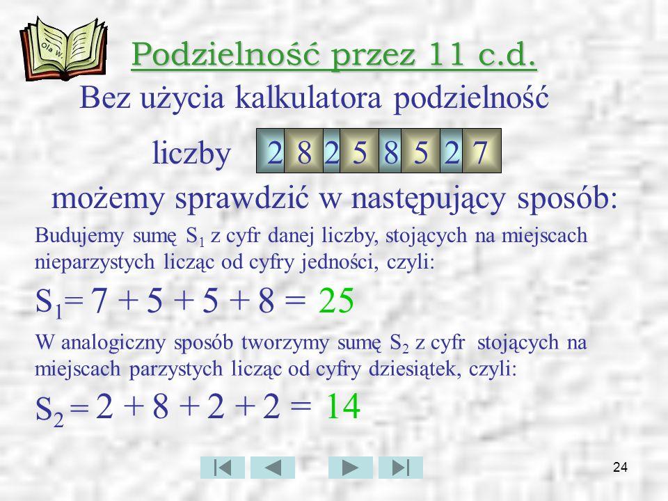 25 Podzielność przez 11 c.d.