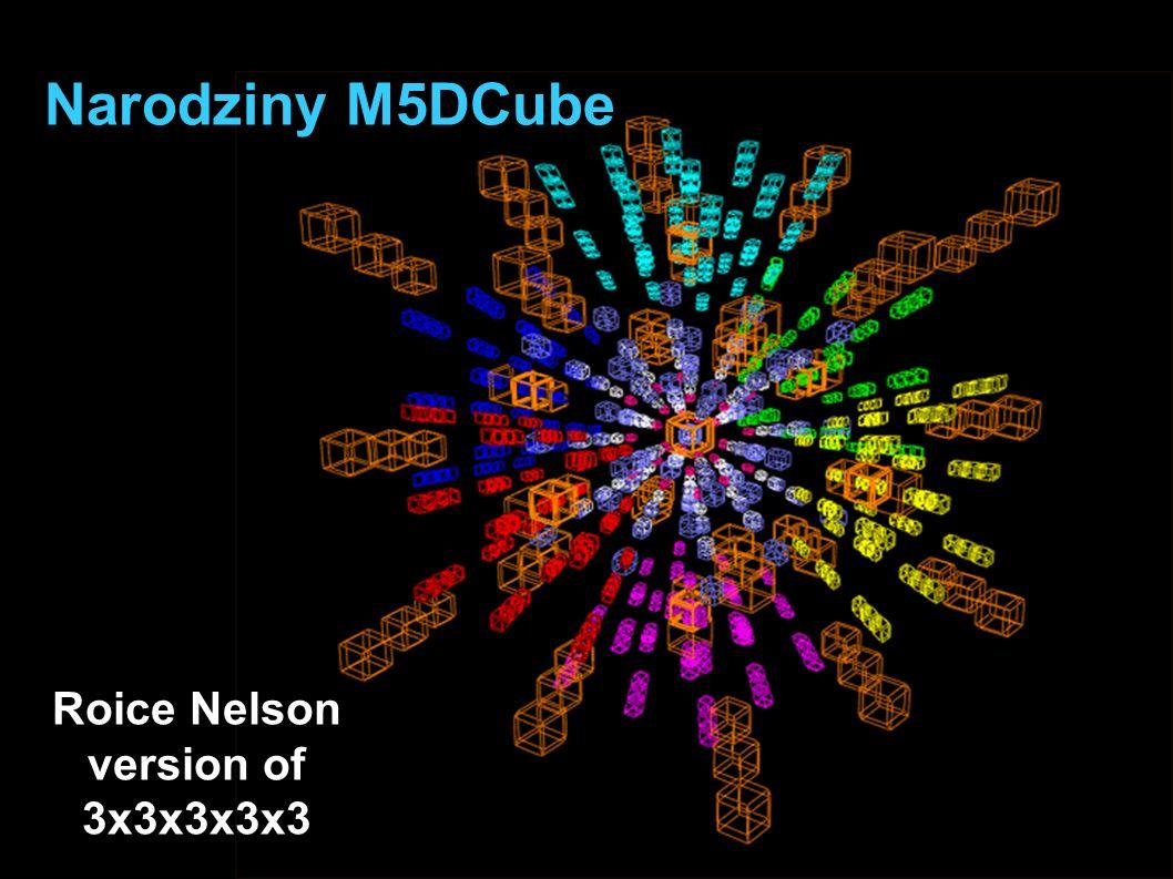 Roice Nelson Charlie Nevil Narodziny M5DCube Roice Nelson version of 3x3x3x3x3