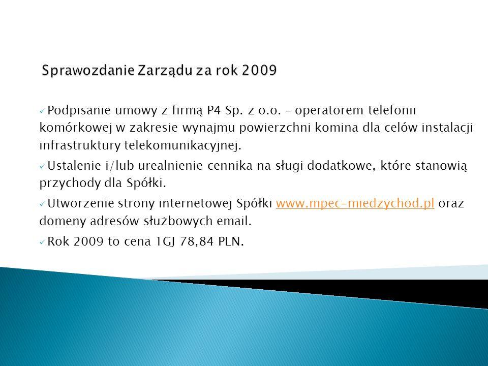 Podpisanie umowy z firmą P4 Sp. z o.o. – operatorem telefonii komórkowej w zakresie wynajmu powierzchni komina dla celów instalacji infrastruktury tel