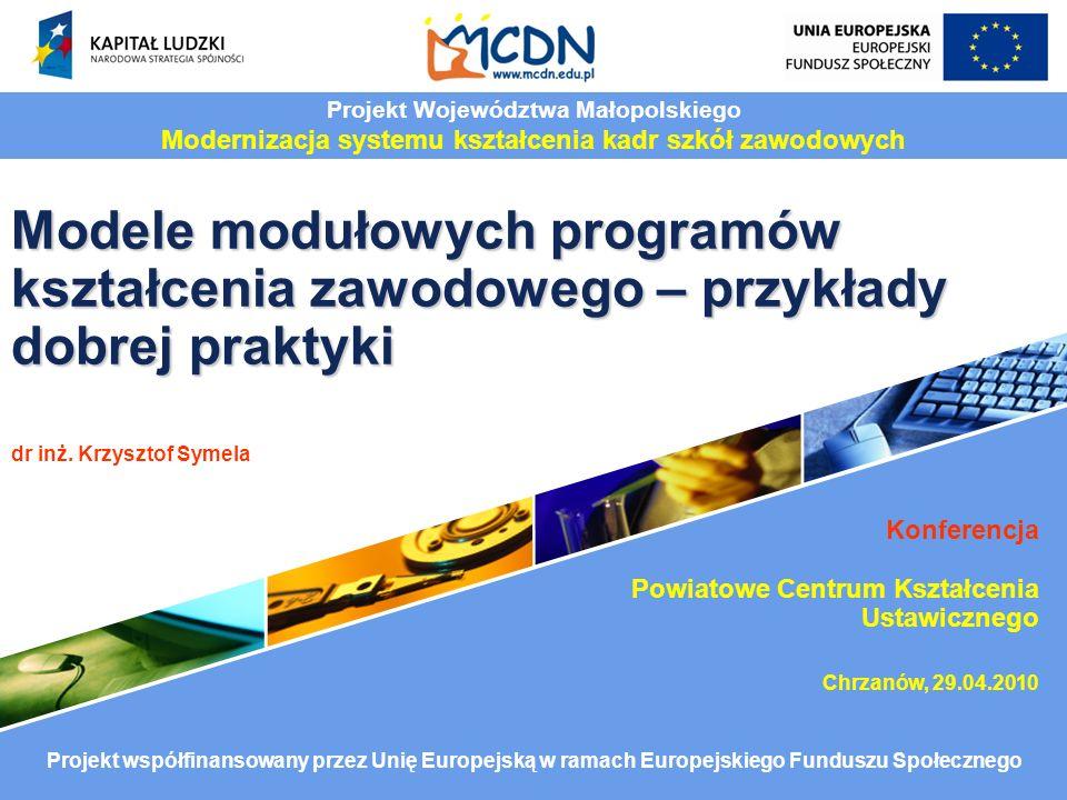 Modele modułowych programów kształcenia zawodowego – przykłady dobrej praktyki Modele modułowych programów kształcenia zawodowego – przykłady dobrej p