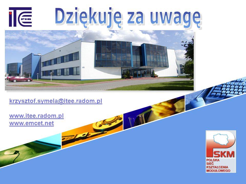 krzysztof.symela@itee.radom.pl www.itee.radom.pl www.emcet.net