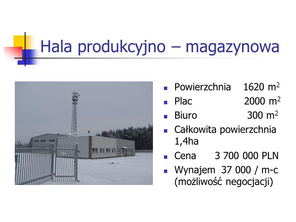 Hala produkcyjno – magazynowa Powierzchnia 1620 m 2 Plac 2000 m 2 Biuro 300 m 2 Całkowita powierzchnia 1,4ha Cena 3 700 000 PLN Wynajem 37 000 / m-c (