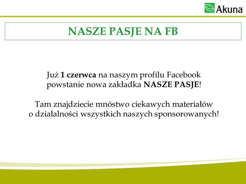 Już 1 czerwca na naszym profilu Facebook powstanie nowa zakładka NASZE PASJE ! Tam znajdziecie mnóstwo ciekawych materiałów o działalności wszystkich