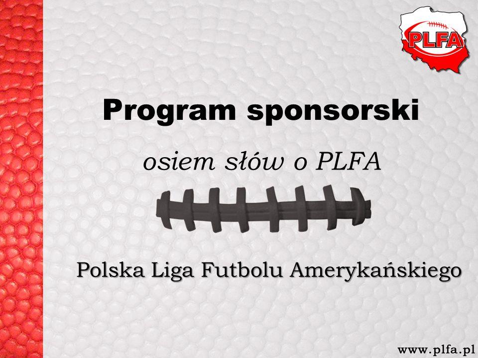 Program sponsorski Polska Liga Futbolu Amerykańskiego osiem słów o PLFA
