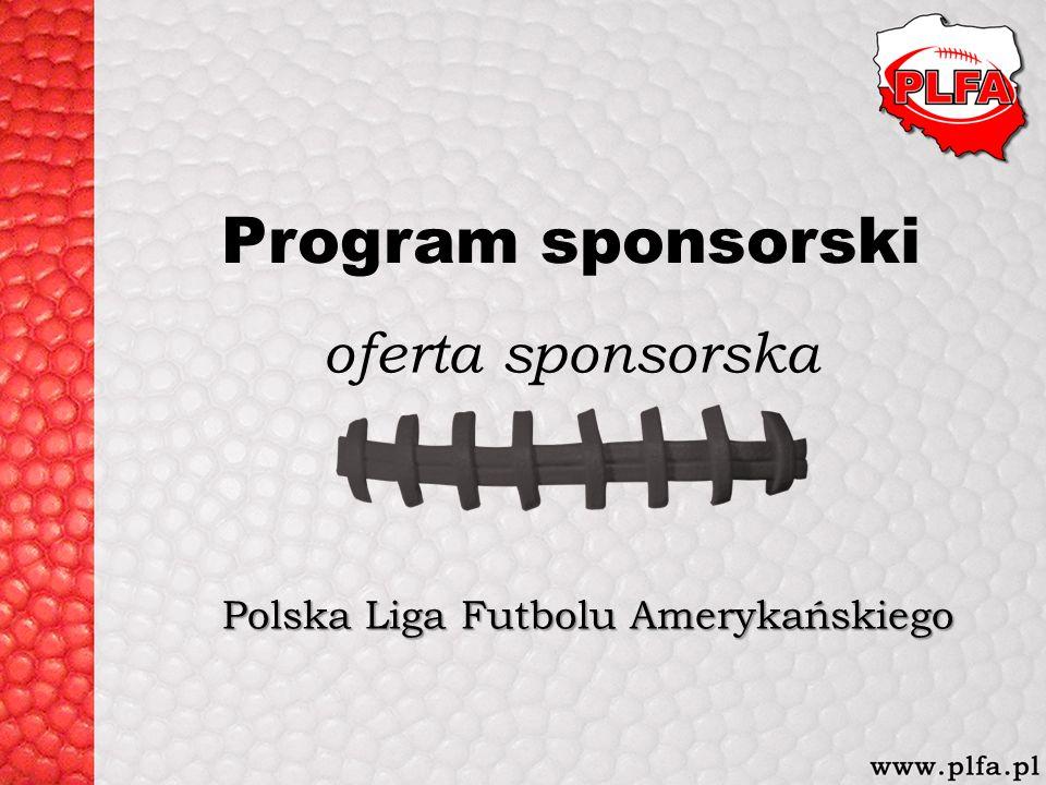 Polska Liga Futbolu Amerykańskiego Program sponsorski oferta sponsorska