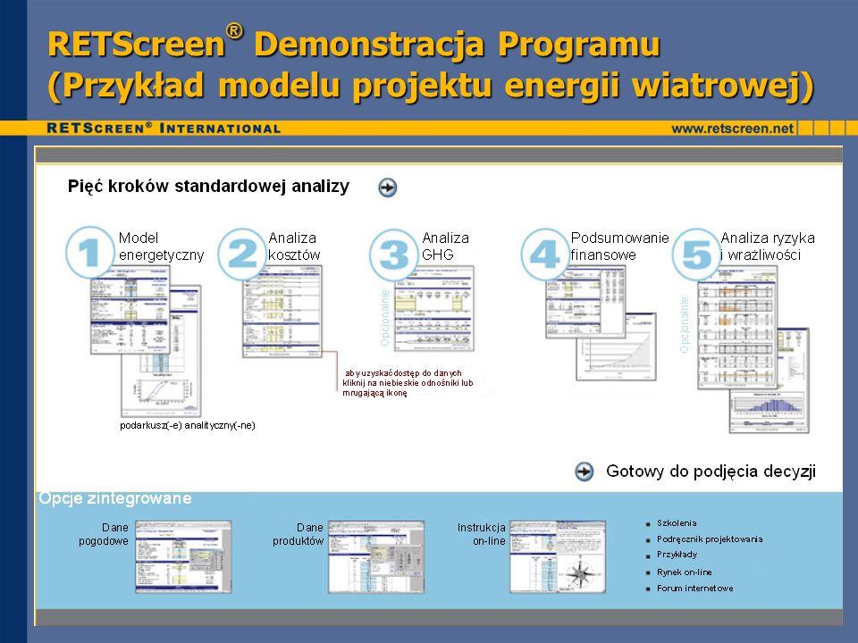 RETScreen ® Demonstracja Programu (Przykład modelu projektu energii wiatrowej)