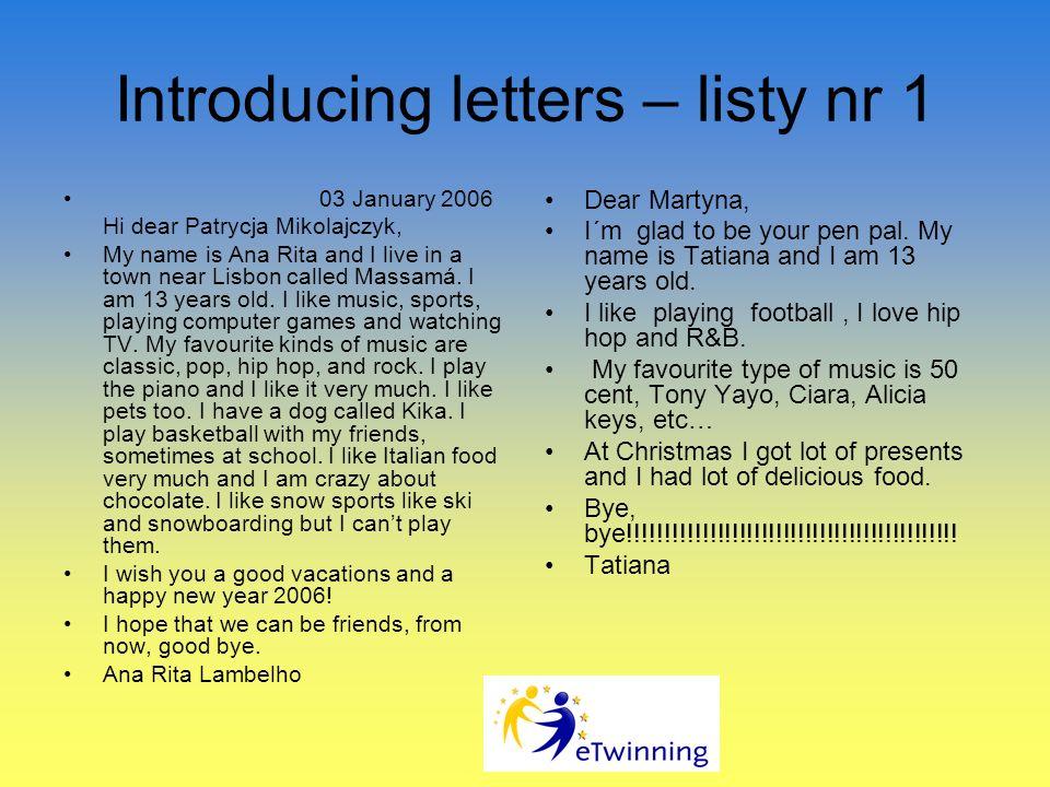 REALIZACJA PROJEKTU Introducing letters – listy przedstawiające uczestników projektu; Kartki bożonarodzeniowe