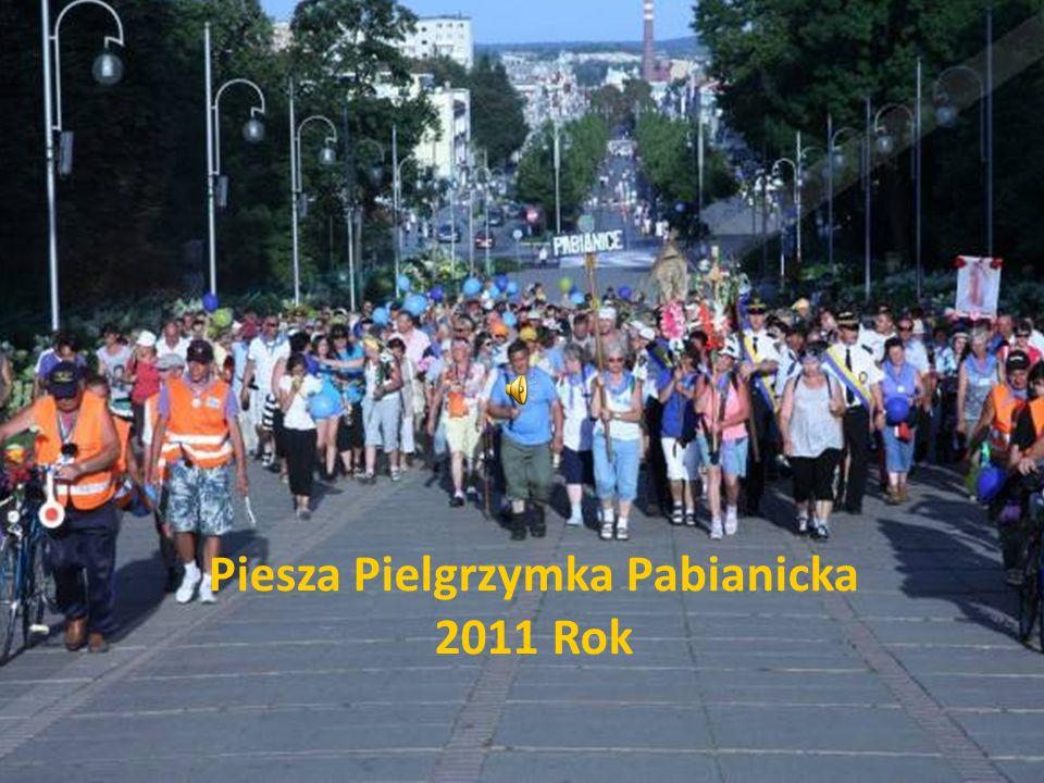 Piesza Pielgrzymka Pabianicka 2011 Rok