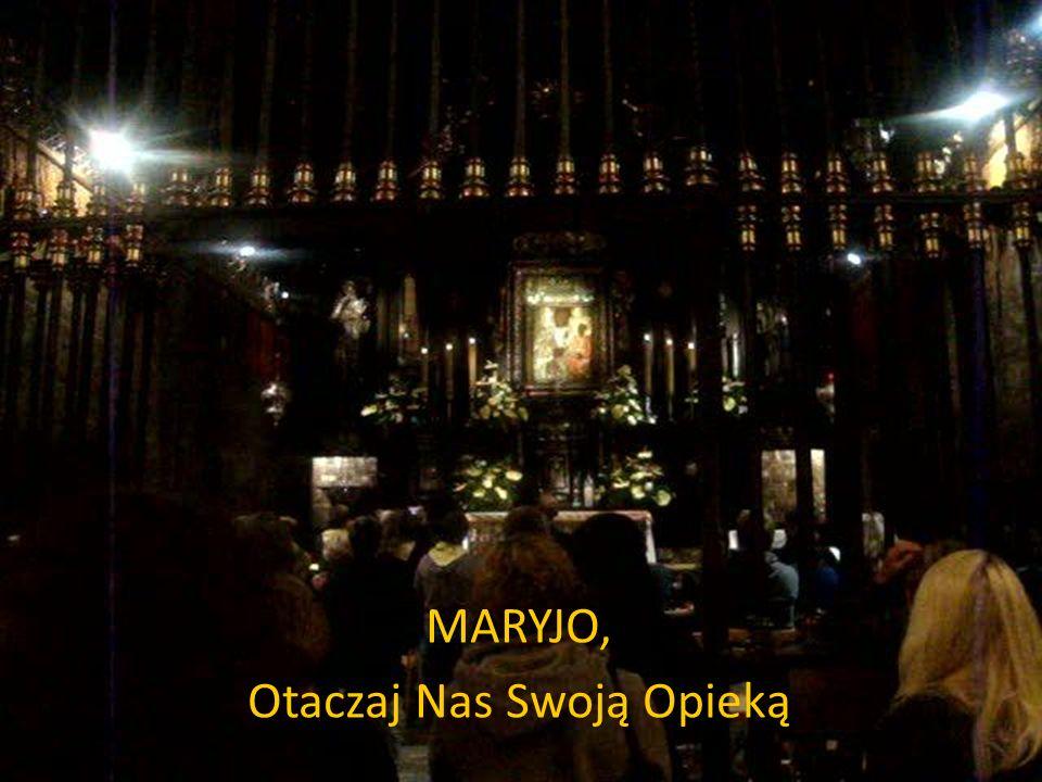 MARYJO, Otaczaj Nas Swoją Opieką