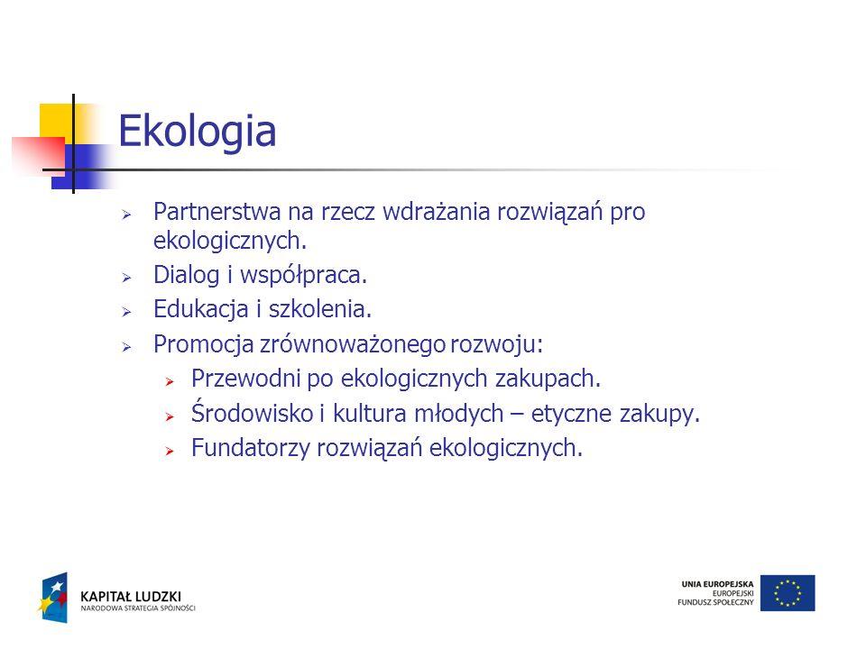 Partnerstwa na rzecz wdrażania rozwiązań pro ekologicznych. Dialog i współpraca. Edukacja i szkolenia. Promocja zrównoważonego rozwoju: Przewodni po e