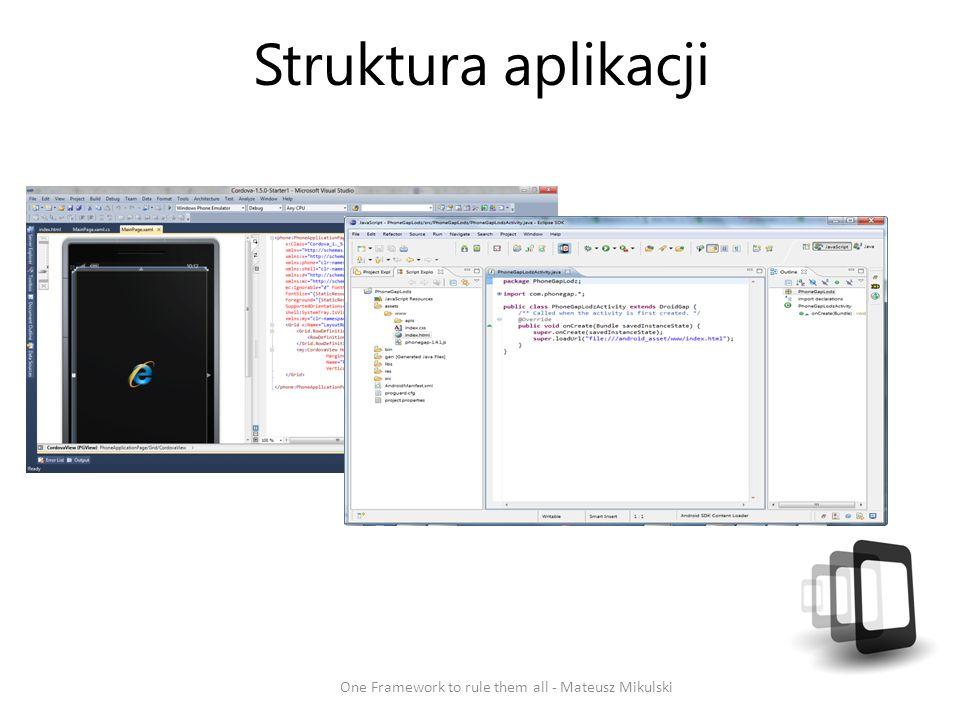 Struktura aplikacji One Framework to rule them all - Mateusz Mikulski