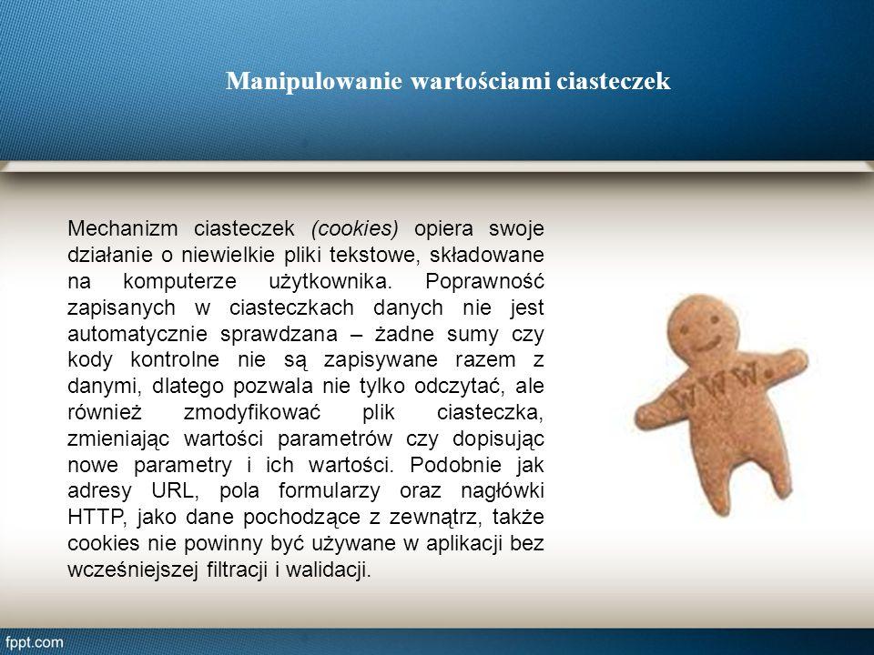 Mechanizm ciasteczek (cookies) opiera swoje działanie o niewielkie pliki tekstowe, składowane na komputerze użytkownika. Poprawność zapisanych w ciast