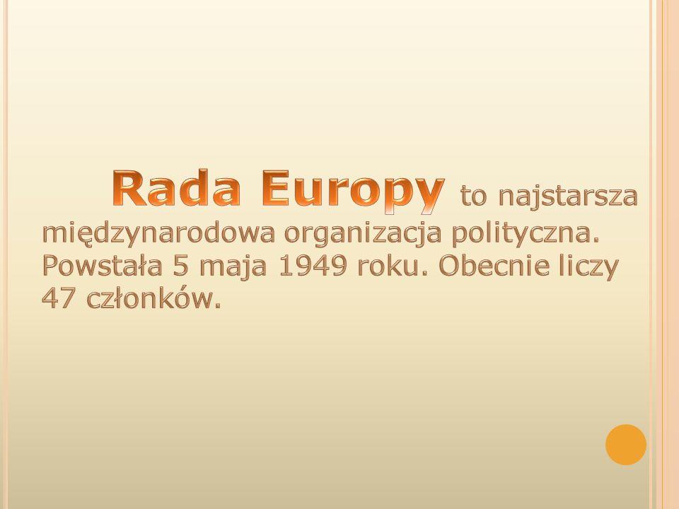 Rada Europy odgrywa bardzo ważną rolę w życiu Europejczyków.