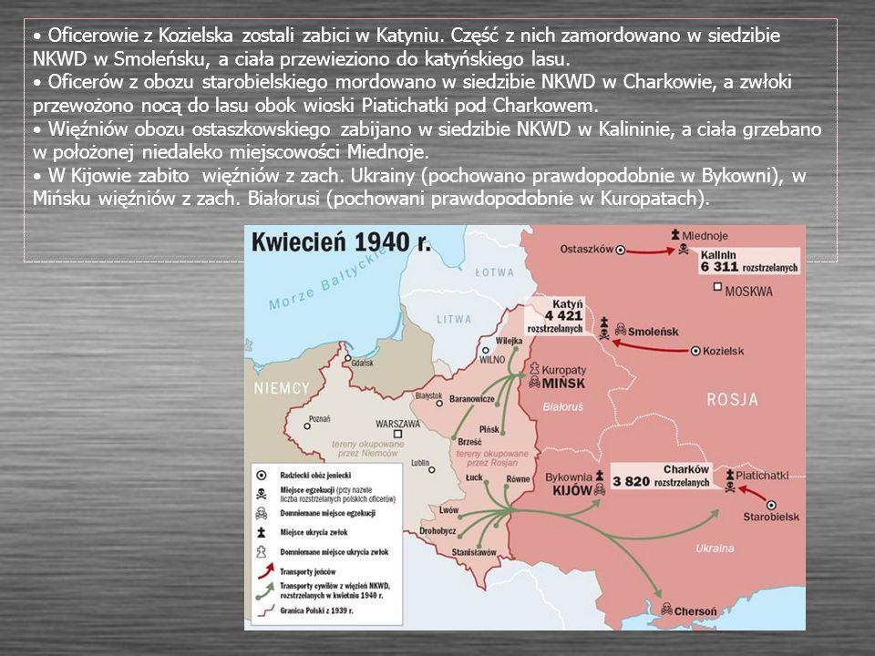 Oficerowie z Kozielska zostali zabici w Katyniu. Część z nich zamordowano w siedzibie NKWD w Smoleńsku, a ciała przewieziono do katyńskiego lasu. Ofic