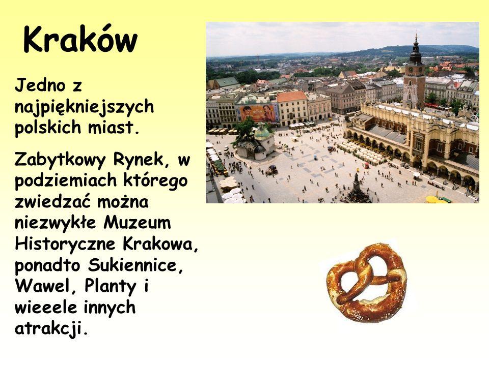 Kraków Jedno z najpiękniejszych polskich miast. Zabytkowy Rynek, w podziemiach którego zwiedzać można niezwykłe Muzeum Historyczne Krakowa, ponadto Su