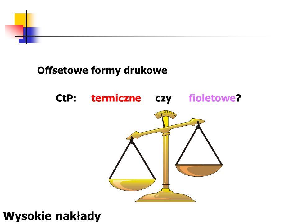 Offsetowe formy drukowe CtP: termiczne czy fioletowe? Wysokie nakłady