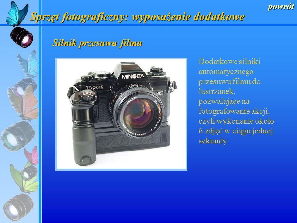 powrót Statywy fotograficzne Pozwalają na utrzymanie stabilności aparatu, są niezbędne przy wykonywaniu zdjęć z dłuższym czasem naświetlania lub przy