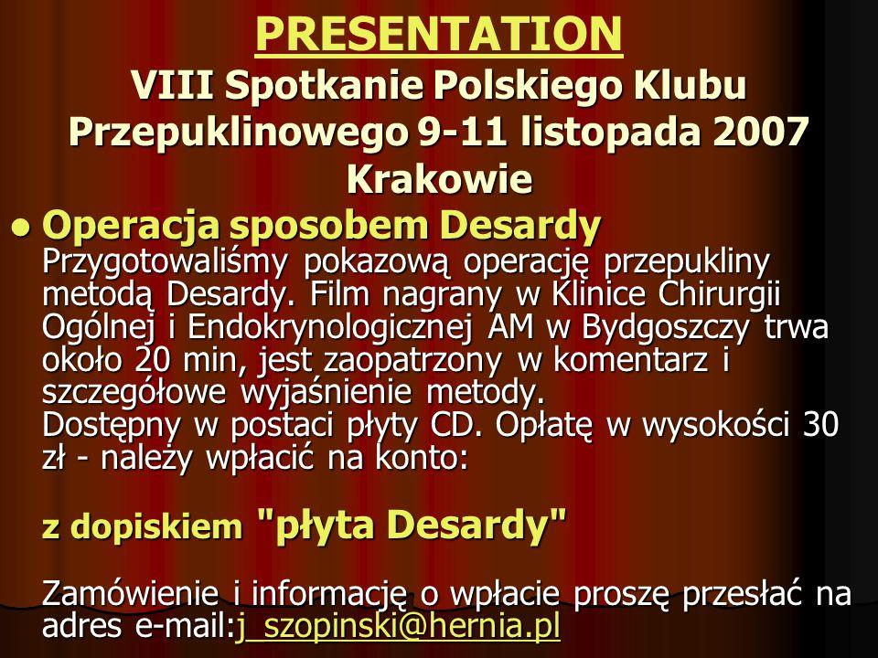 PRESENTATION IN CUBA Organizan Sociedad Cubana de CirugíaPalacio de Convenciones 10.40-10.50 AM VIERNES 10 DE NOVIEMBRE DEL 2006 TÉCNICA MOHAN DESARDA
