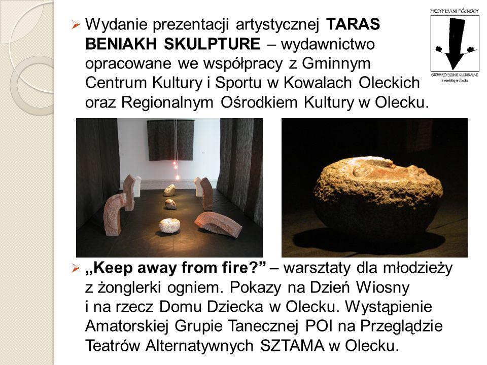 Wydanie prezentacji artystycznej TARAS BENIAKH SKULPTURE – wydawnictwo opracowane we współpracy z Gminnym Centrum Kultury i Sportu w Kowalach Oleckich