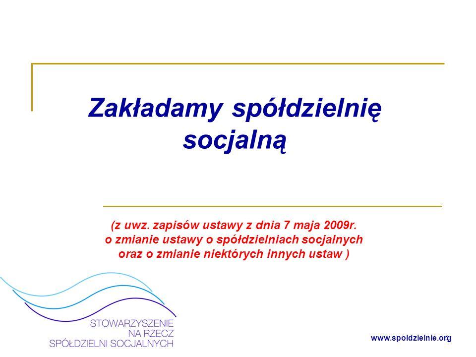 www.spoldzielnie.org Co to jest spółdzielnia socjalna.