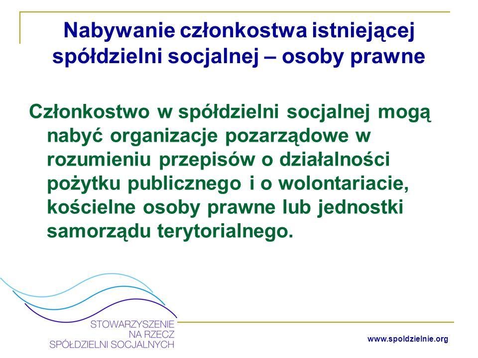 16 www.spoldzielnie.org Zakładamy spółdzielnię socjalną krok po kroku