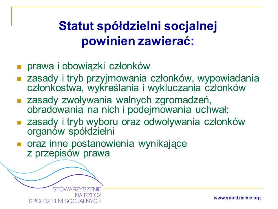 www.spoldzielnie.org Walne zebranie założycielskie spółdzielni socjalnej
