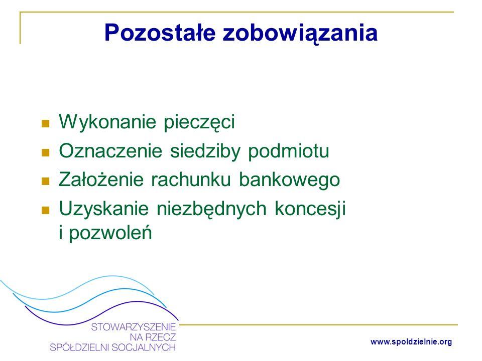 www.spoldzielnie.org Środki na rozpoczęcie działalności Zgodnie z art.