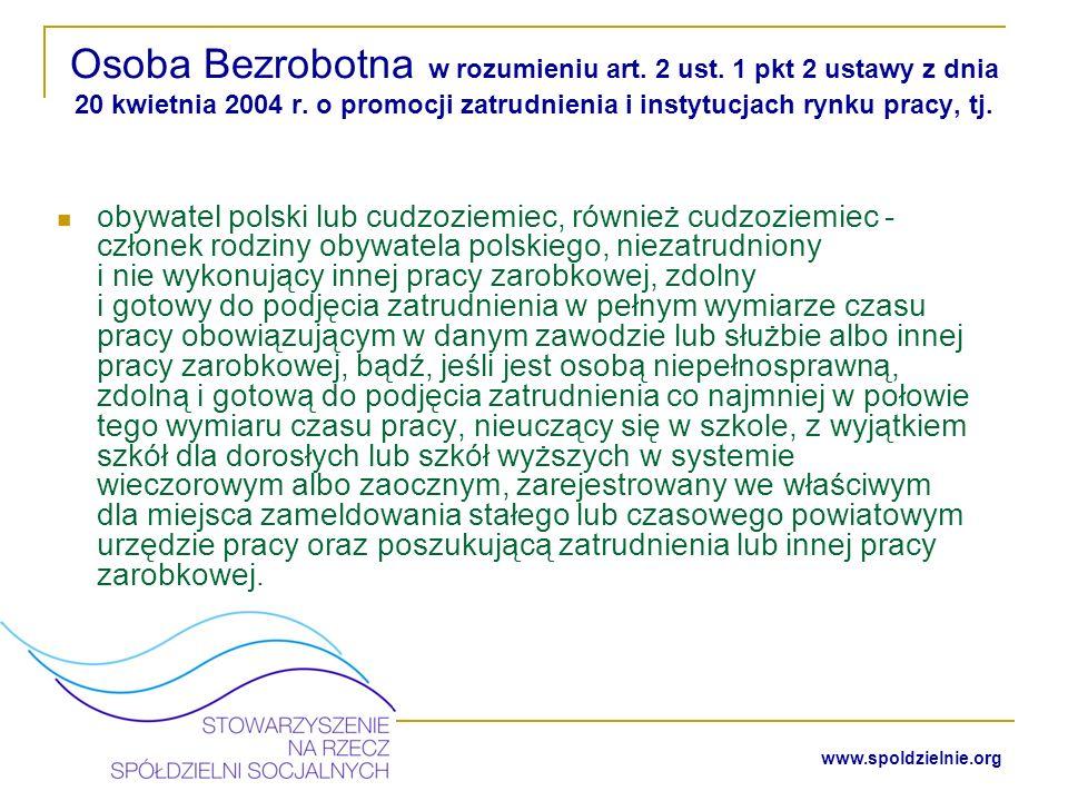 www.spoldzielnie.org Osoby, o których mowa w art.1 ust.