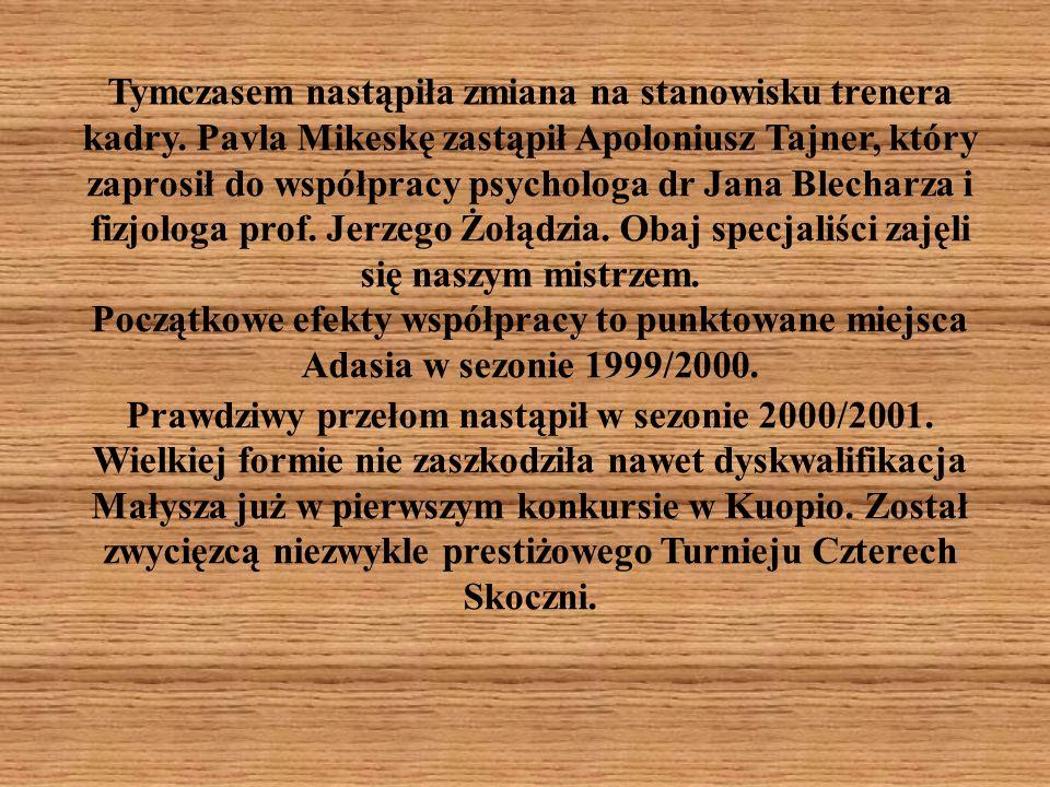 Tymczasem nastąpiła zmiana na stanowisku trenera kadry. Pavla Mikeskę zastąpił Apoloniusz Tajner, który zaprosił do współpracy psychologa dr Jana Blec