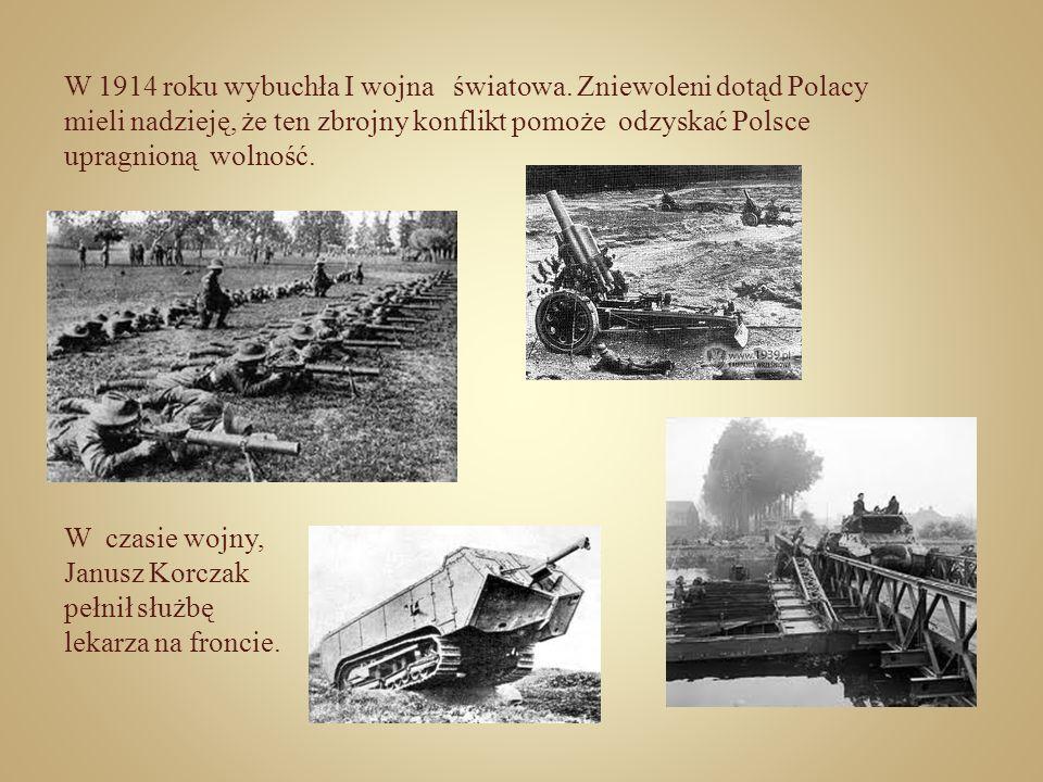 W 1914 roku wybuchła I wojna światowa. Zniewoleni dotąd Polacy mieli nadzieję, że ten zbrojny konflikt pomoże odzyskać Polsce upragnioną wolność. W cz