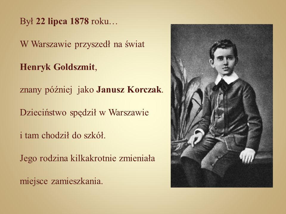 Był 22 lipca 1878 roku… W Warszawie przyszedł na świat Henryk Goldszmit, znany później jako Janusz Korczak. Dzieciństwo spędził w Warszawie i tam chod