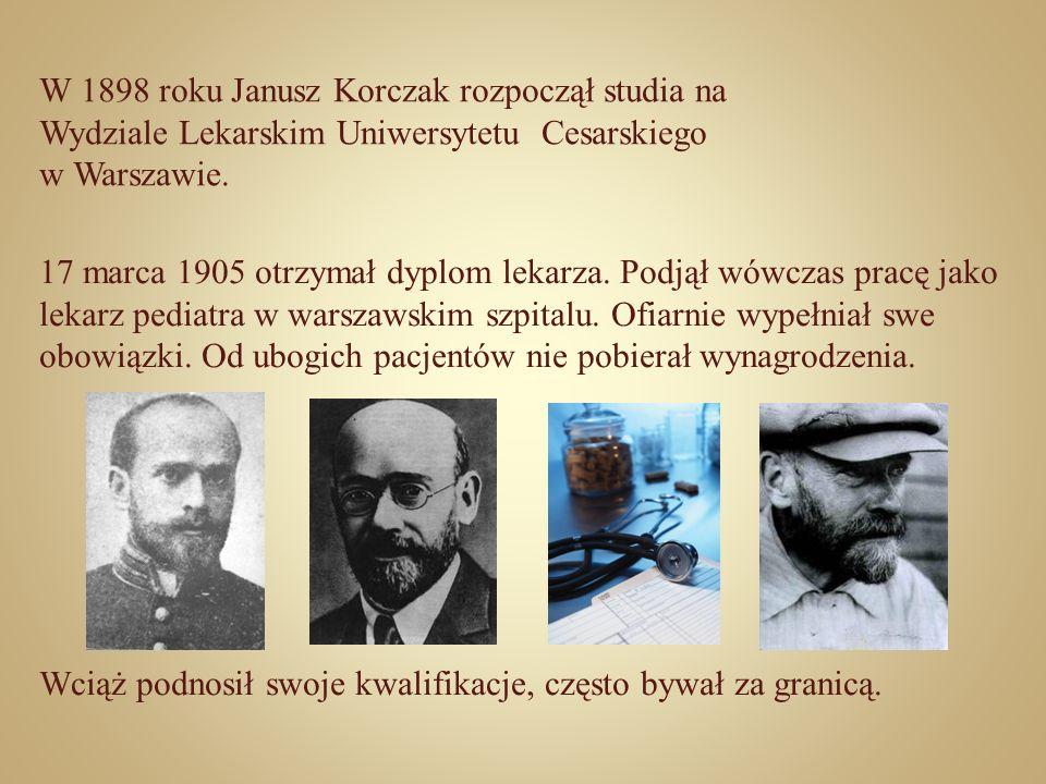 W 1898 roku Janusz Korczak rozpoczął studia na Wydziale Lekarskim Uniwersytetu Cesarskiego w Warszawie. 17 marca 1905 otrzymał dyplom lekarza. Podjął