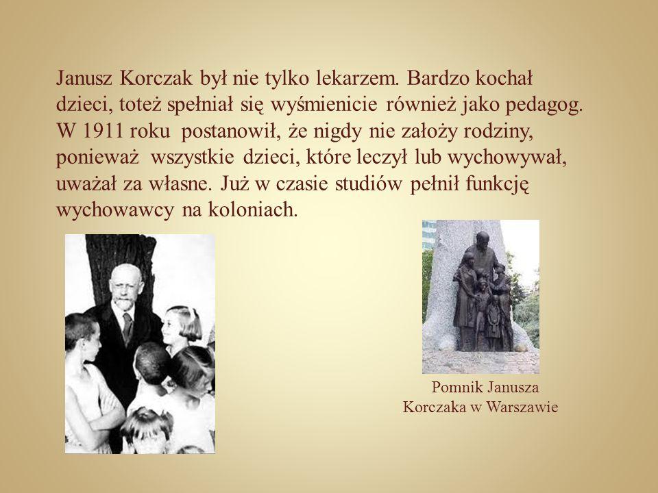 Janusz Korczak był nie tylko lekarzem. Bardzo kochał dzieci, toteż spełniał się wyśmienicie również jako pedagog. W 1911 roku postanowił, że nigdy nie