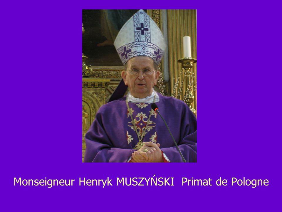 Monseigneur Henryk MUSZYŃSKI Primat de Pologne