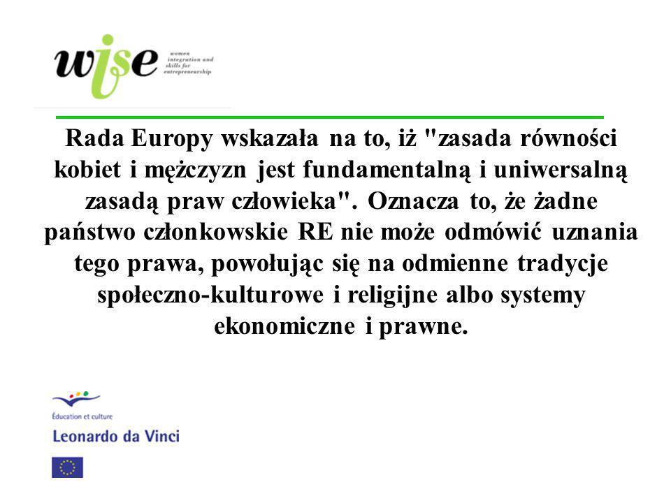 Dlaczego ta zasada jest taka ważna .W Polsce kobiety stanowią około 40 % ogółu zatrudnionych.