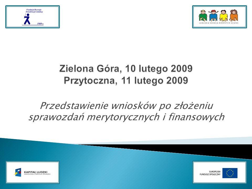 Przedstawienie wniosków po złożeniu sprawozdań merytorycznych i finansowych