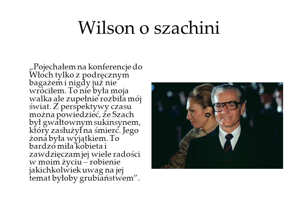 Wilson o szachini Pojechałem na konferencje do Włoch tylko z podręcznym bagażem i nigdy już nie wróciłem. To nie była moja walka ale zupełnie rozbiła