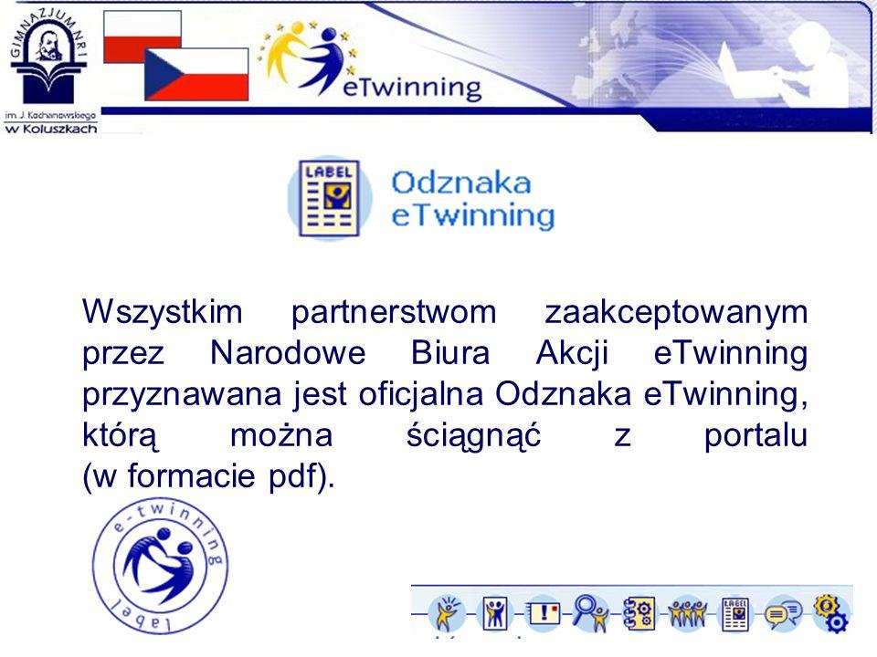 Wszystkim partnerstwom zaakceptowanym przez Narodowe Biura Akcji eTwinning przyznawana jest oficjalna Odznaka eTwinning, którą można ściągnąć z portal