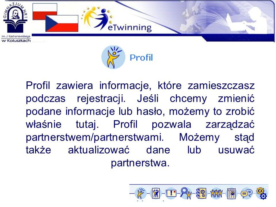 Profil zawiera informacje, które zamieszczasz podczas rejestracji. Jeśli chcemy zmienić podane informacje lub hasło, możemy to zrobić właśnie tutaj. P