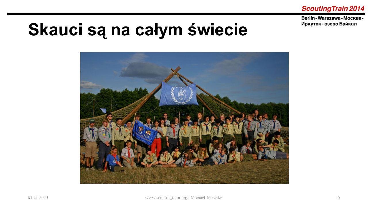 01.11.2013www.scoutingtrain.org | Michael Mischke6 Skauci są na całym świecie