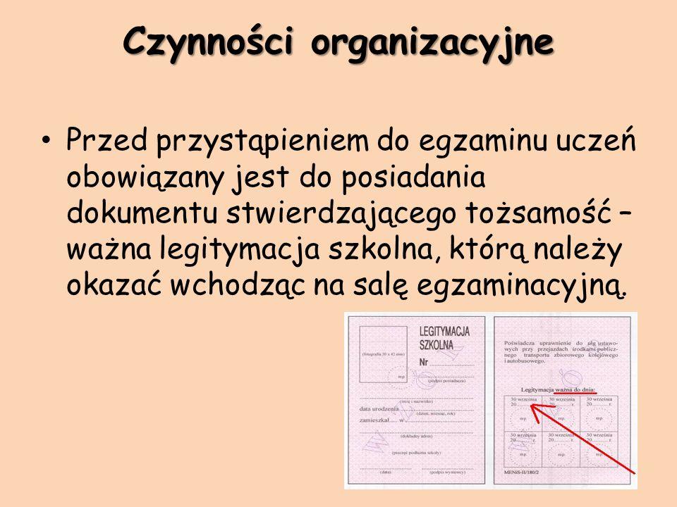 Czynności organizacyjne Uczeń ma obowiązek przynieść na egzamin: przybory do pisania – długopis z czarnym wkładem lub pióro z czarnym atramentem (należy zaopatrzyć się w długopis zapasowy), gumkę, ołówek, kątomierz, cyrkiel, linijkę, ekierkę.