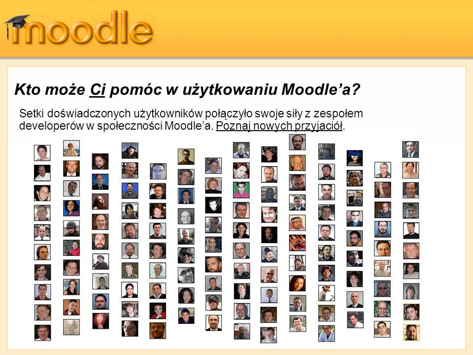 Kto może Ci pomóc w użytkowaniu Moodlea? Setki doświadczonych użytkowników połączyło swoje siły z zespołem developerów w społeczności Moodlea. Poznaj