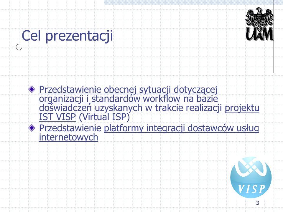 4 Platforma programistyczna dla ISP - projekt VISP Projekt 6 Programu Ramowego Projekt typu STREP Czas realizacji: 32 miesiące (listopad 2005 - czerwiec 2008) 11 partnerów różne kraje: Belgia,Szwajcaria, Luksemburg, Francja, Grecja, Niemcy, Włochy, Rumunia, Bułgaria, Polska różny charakter: ośrodki uczelniane, małe i średnie przedsiębiorstwa (ISP) oraz duże firmy komercyjne Celem projektu jest opracowanie platformy programowej: dla małych i średnich przedsiębiorstw z sektora ISP umożliwiającej współpracę i wspólne działanie różnych dostawców usług internetowych w celu oferowania kompleksowych usług uwzględniających potrzeby biznesowe klientów