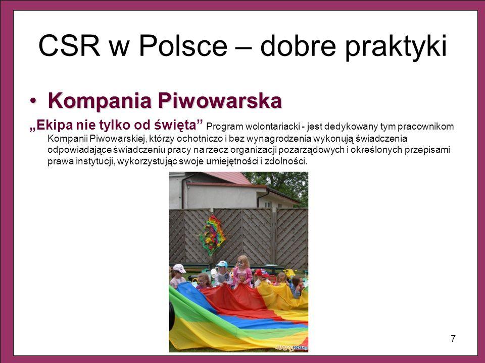 7 CSR w Polsce – dobre praktyki Kompania PiwowarskaKompania Piwowarska Ekipa nie tylko od święta Program wolontariacki - jest dedykowany tym pracownik