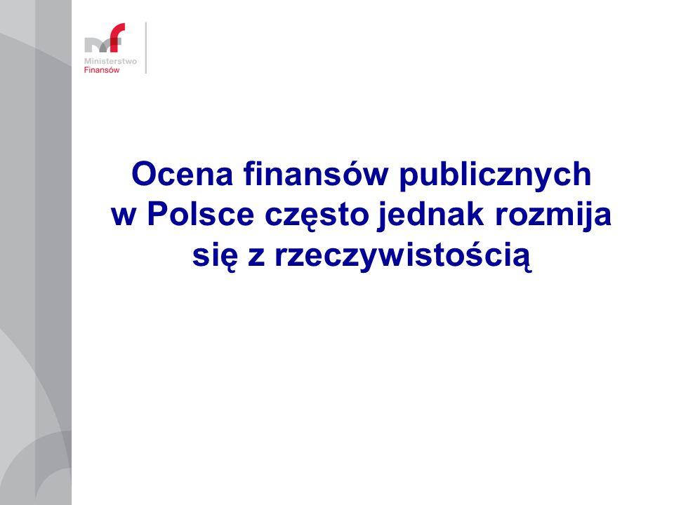 Ocena finansów publicznych w Polsce często jednak rozmija się z rzeczywistością
