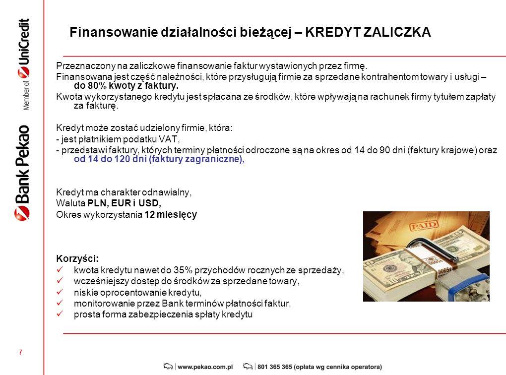 6 Karta debetowa do rachunku w EURO Korzyści dla Klienta: Bezprowizyjne płatności w EURO – brak kosztów wymiany EURO na PLN (brak ryzyka kursowego) Be