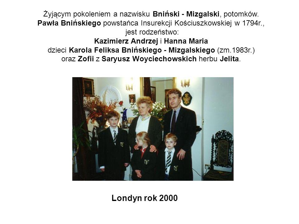 Żyjącym pokoleniem a nazwisku Bniński - Mizgalski, potomków. Pawła Bnińskiego powstańca Insurekcji Kościuszkowskiej w 1794r., jest rodzeństwo: Kazimie